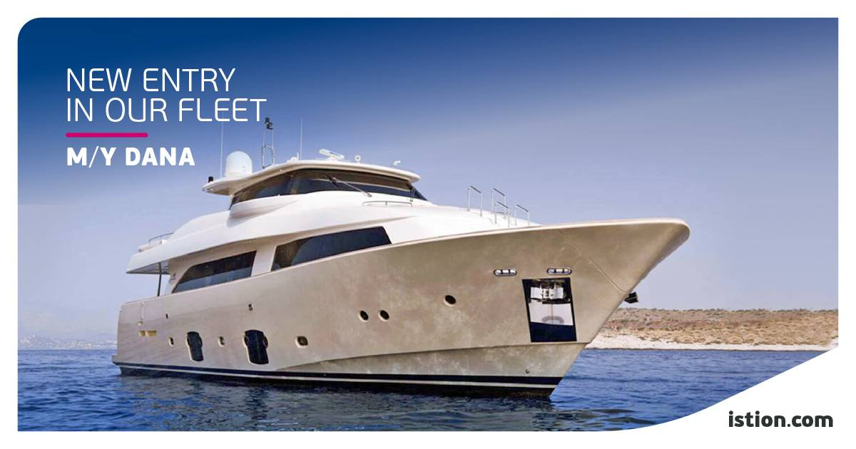 M/Y Dana - NEW FLEET ENTRY | Pure Elegance in Motion